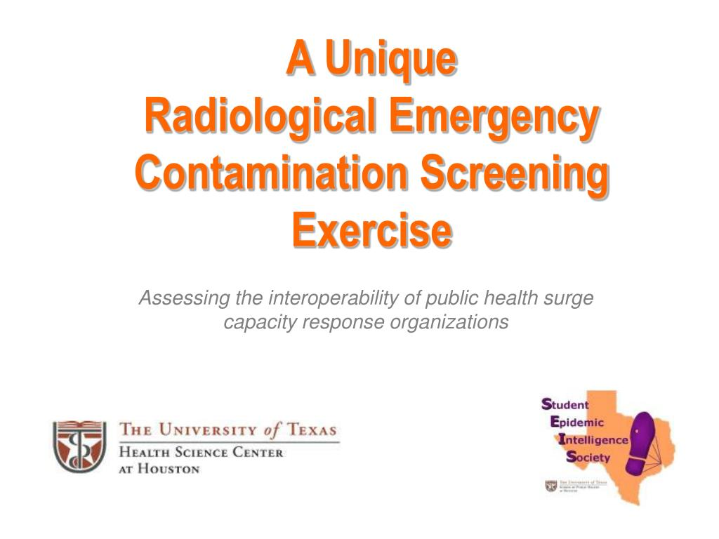 a unique radiological emergency contamination screening exercise l.