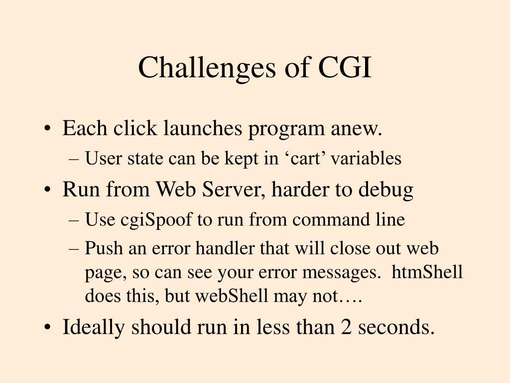 Challenges of CGI