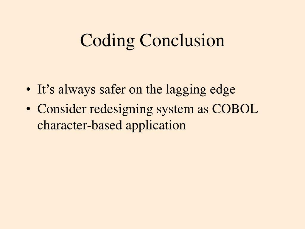 Coding Conclusion