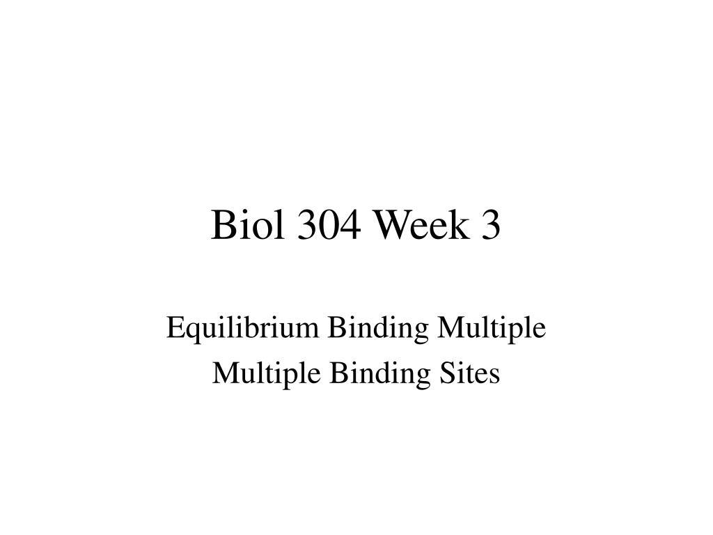 Biol 304 Week 3