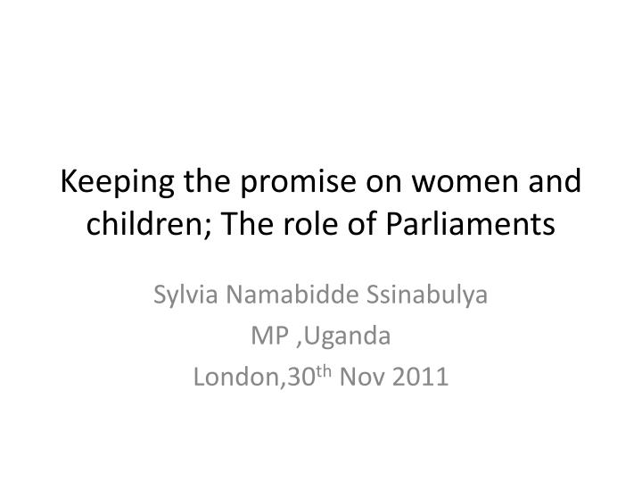 keeping the promise on women and children the role of parliaments n.