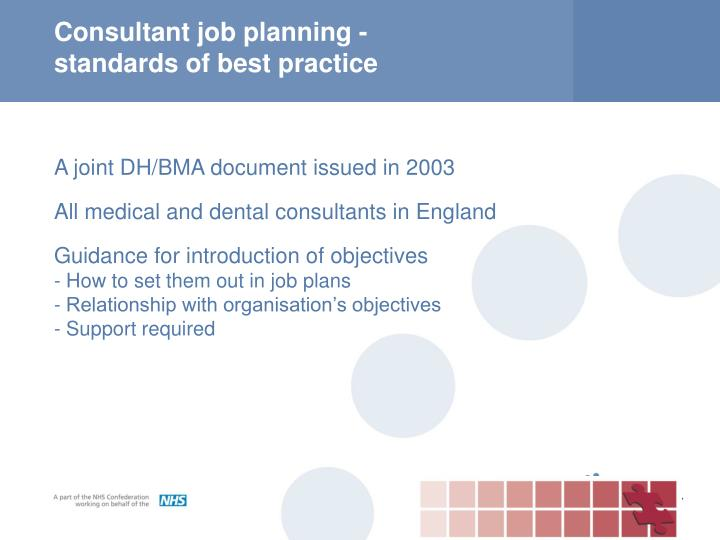 Consultant job planning standards of best practice