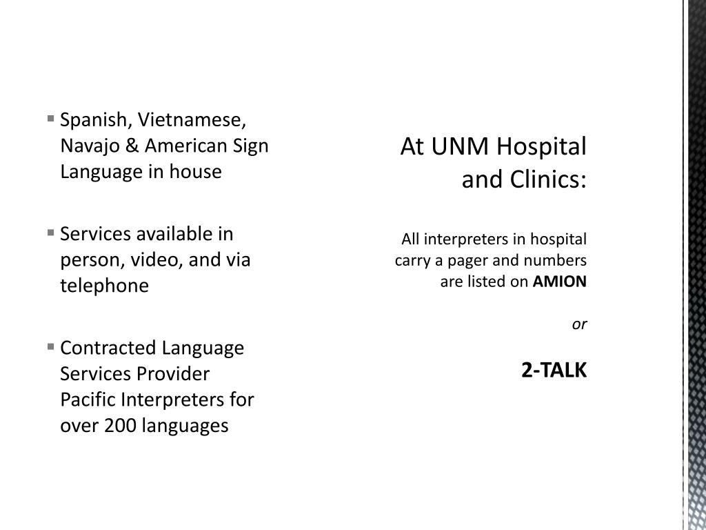 At UNM Hospital and Clinics: