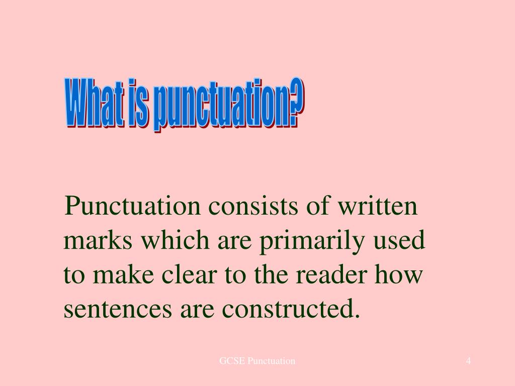 What is punctuation?