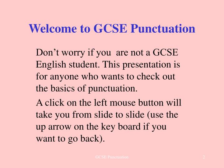Welcome to gcse punctuation
