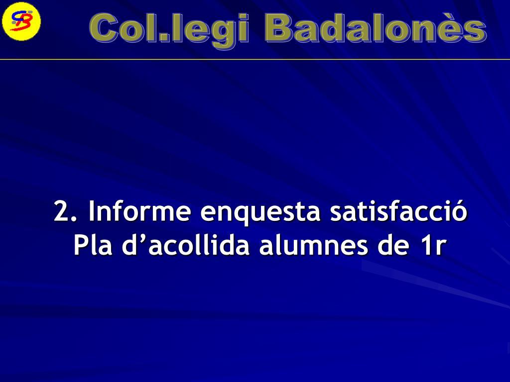 2. Informe enquesta satisfacció
