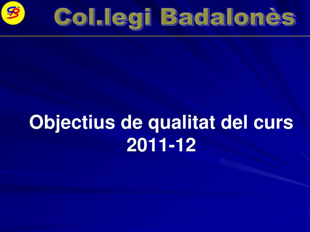 Objectius de qualitat del curs 2011-12