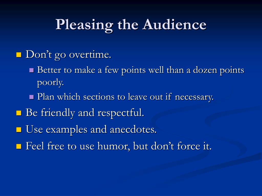Pleasing the Audience