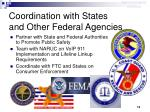 coordination with states and other federal agencies
