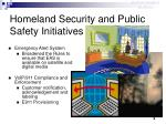 homeland security and public safety initiatives6
