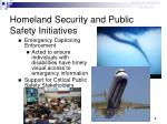 homeland security and public safety initiatives7