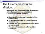 the enforcement bureau mission