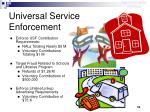 universal service enforcement