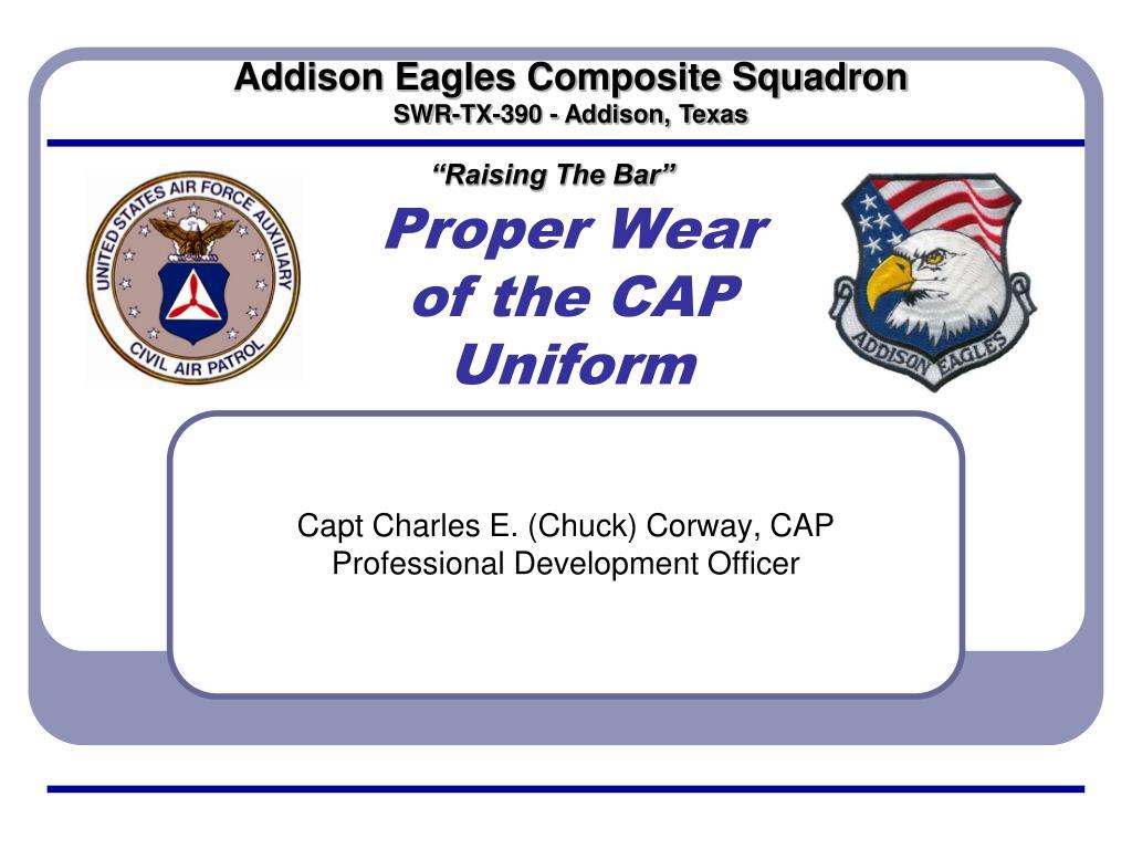 proper wear of the cap uniform