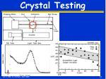 crystal testing