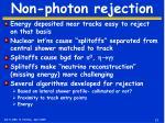 non photon rejection