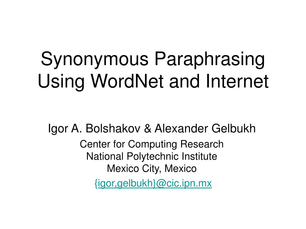 synonymous paraphrasing using wordnet and internet