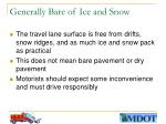generally bare of ice and snow