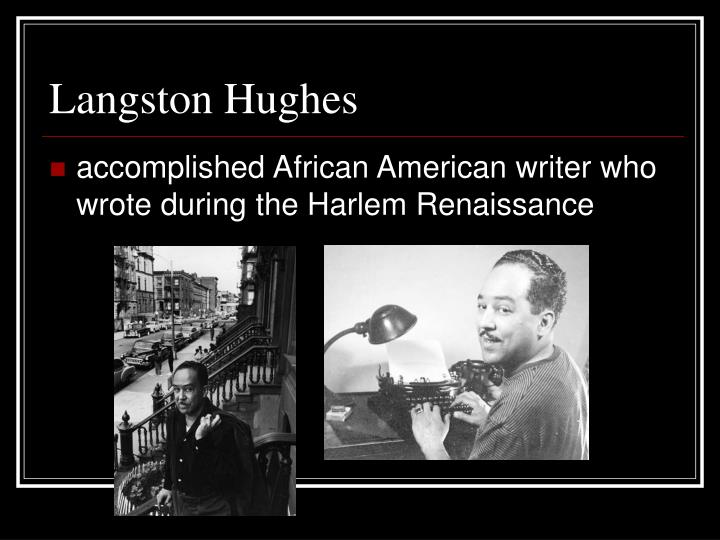 how langston hughes exemplifies the african american essay James mercer langston hughes salvation essay langston hughes (february 1, 1901 - may 22, 1967) was an american poet, social activist, novelist, playwright, and columnist from joplin, missouri and through the mercy of the most high he shall not be moved rhetorical strategies 23-1-2018 immigration has become a flash point in american.