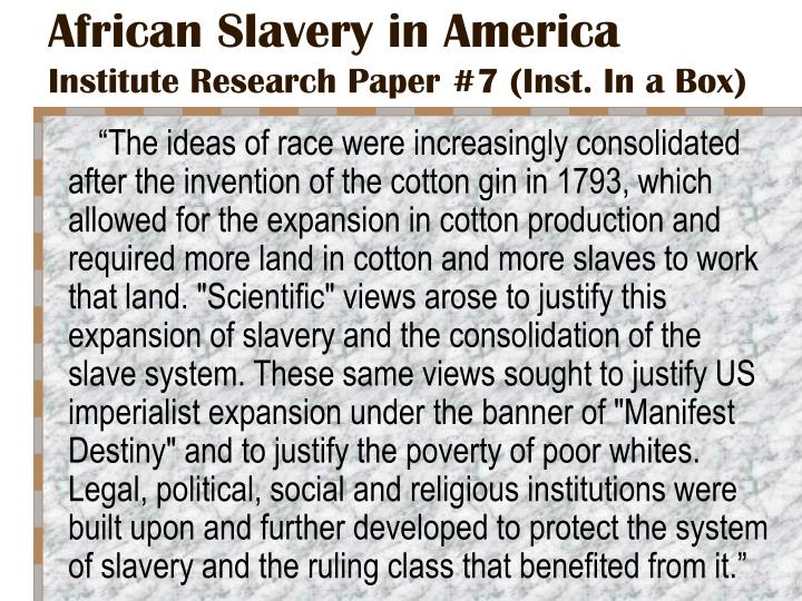 slavery in america essay thesis Essay paper on us slavery the use of slaves in sugar, tabbaco, and cotton plantations brought a great deal of profit and thus slavery was implemented into the.