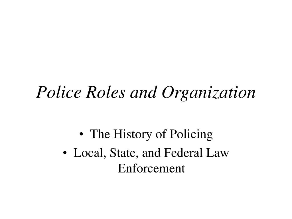 police roles and organization l.