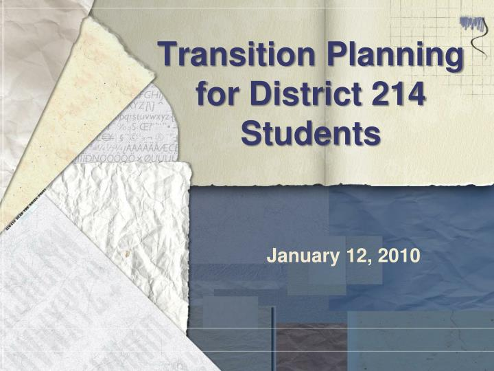 transition planning for district 214 students n.