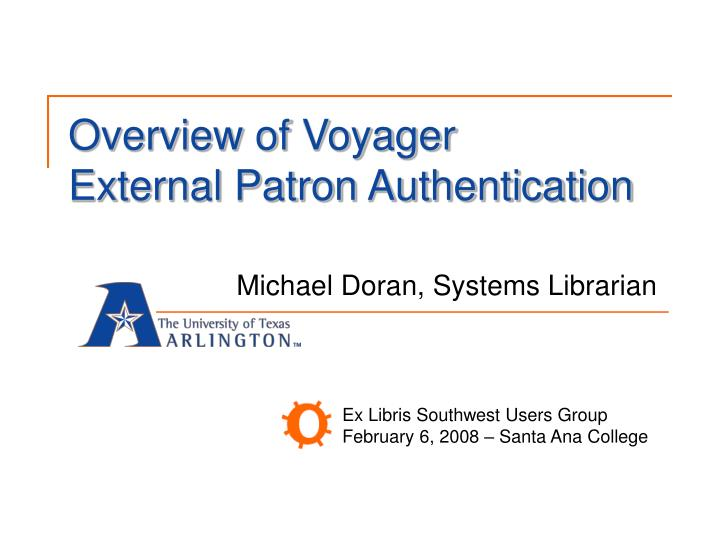Overview of voyager external patron authentication