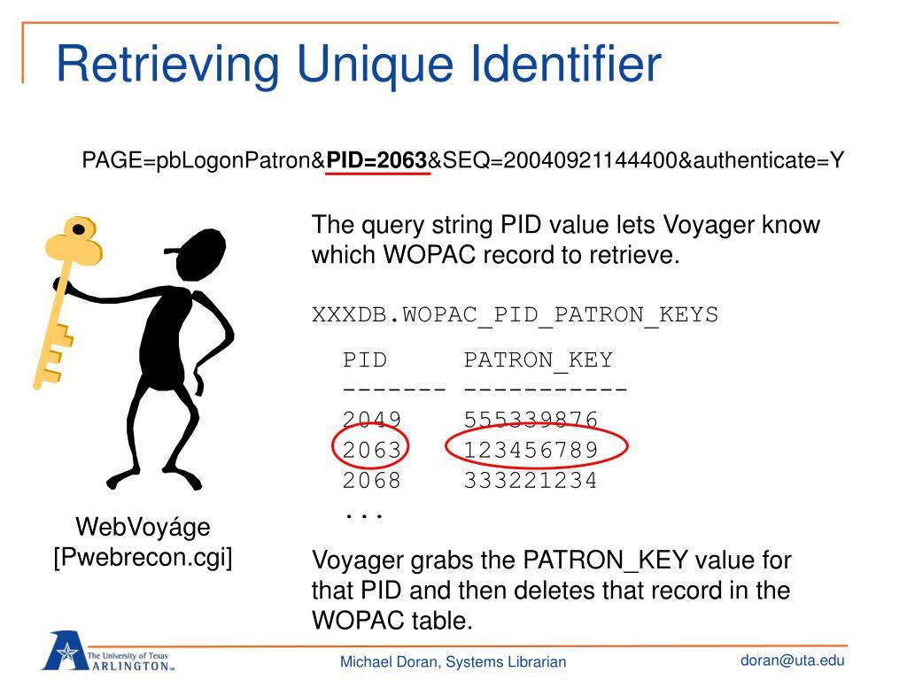 Retrieving Unique Identifier