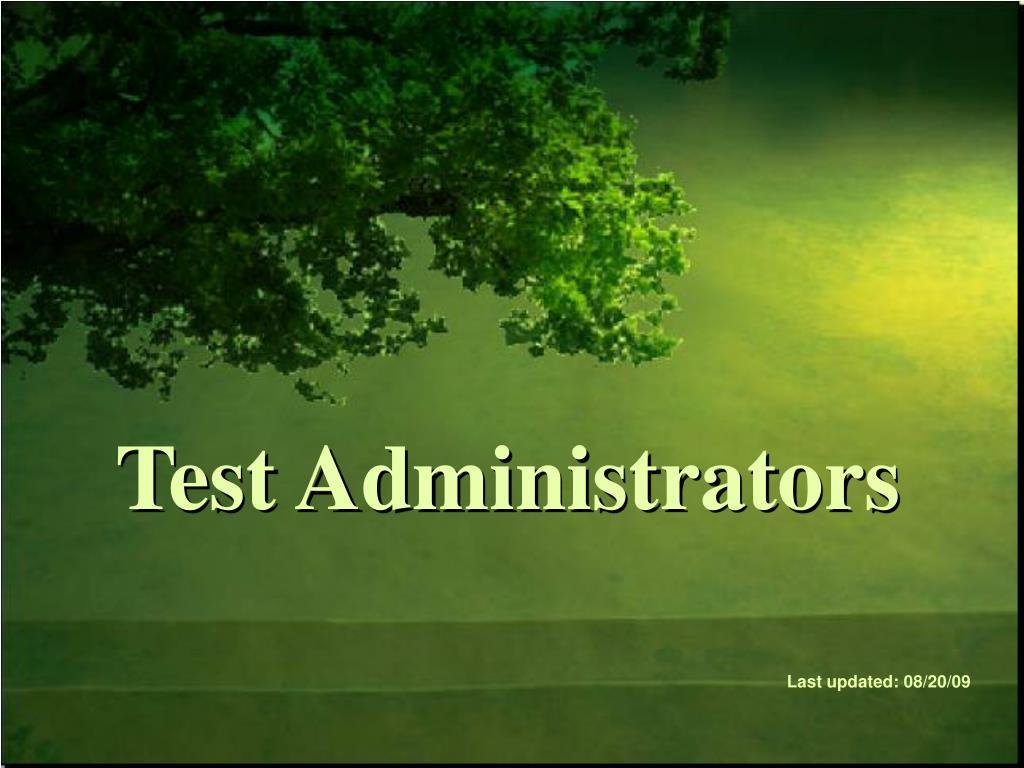 test administrators l.