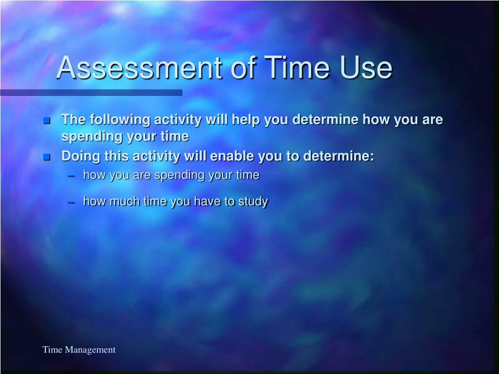Assessment of Time Use