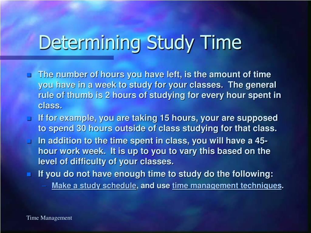 Determining Study Time