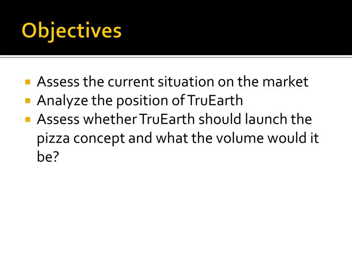 truearth sensitivity Truearth is faced with a dilemma on whether or not to launch the new whole grain pizza product this case has analyzed the marketing survey data and provided full alternative solutions the calculated projected retail market of $21 to 30 million dollars will meet the business requirements to proceed with this project the marketing plan [.