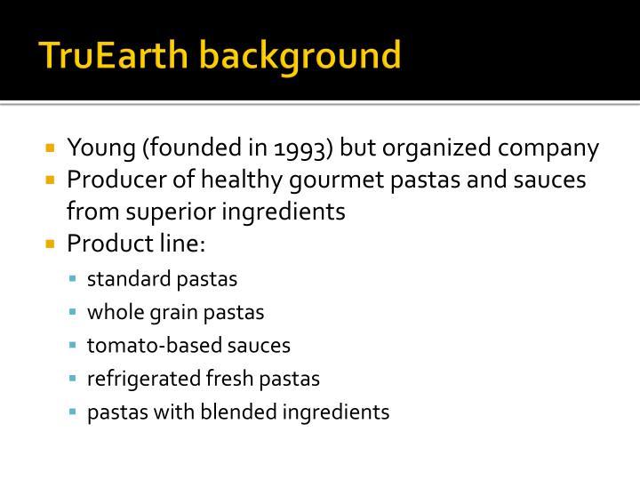 truearth healthy foods case study