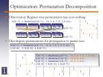 optimization permutation decomposition