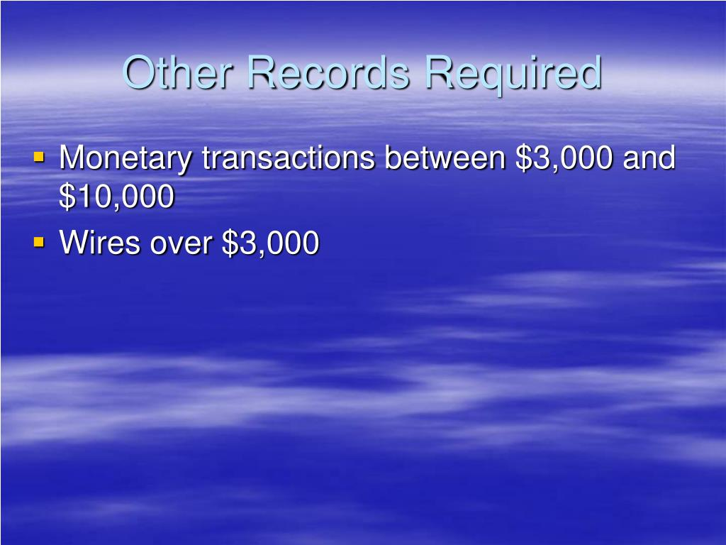 Other Records Required