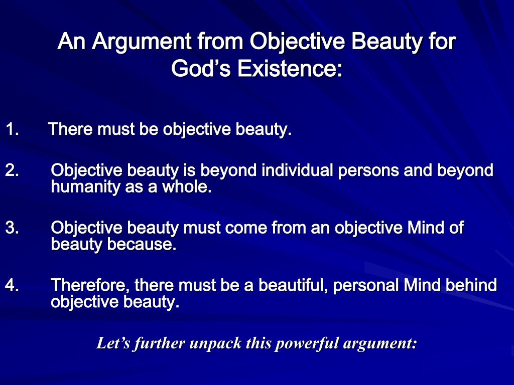 1. There must be objective beauty.