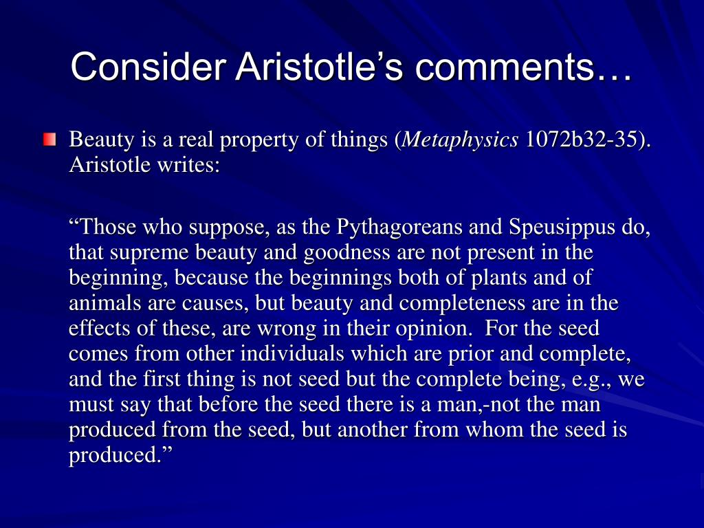 Consider Aristotle's comments…