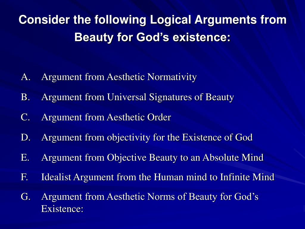 Consider the following Logical Arguments from Beauty for God's existence: