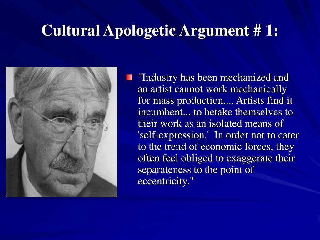 Cultural Apologetic Argument # 1: