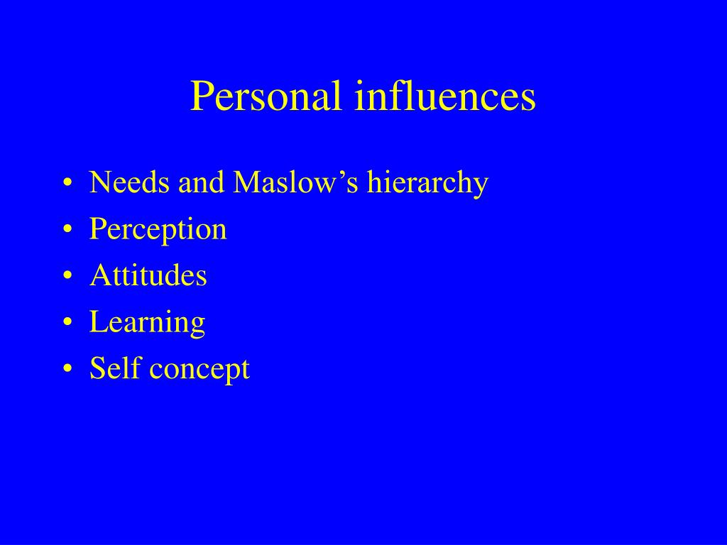 Personal influences