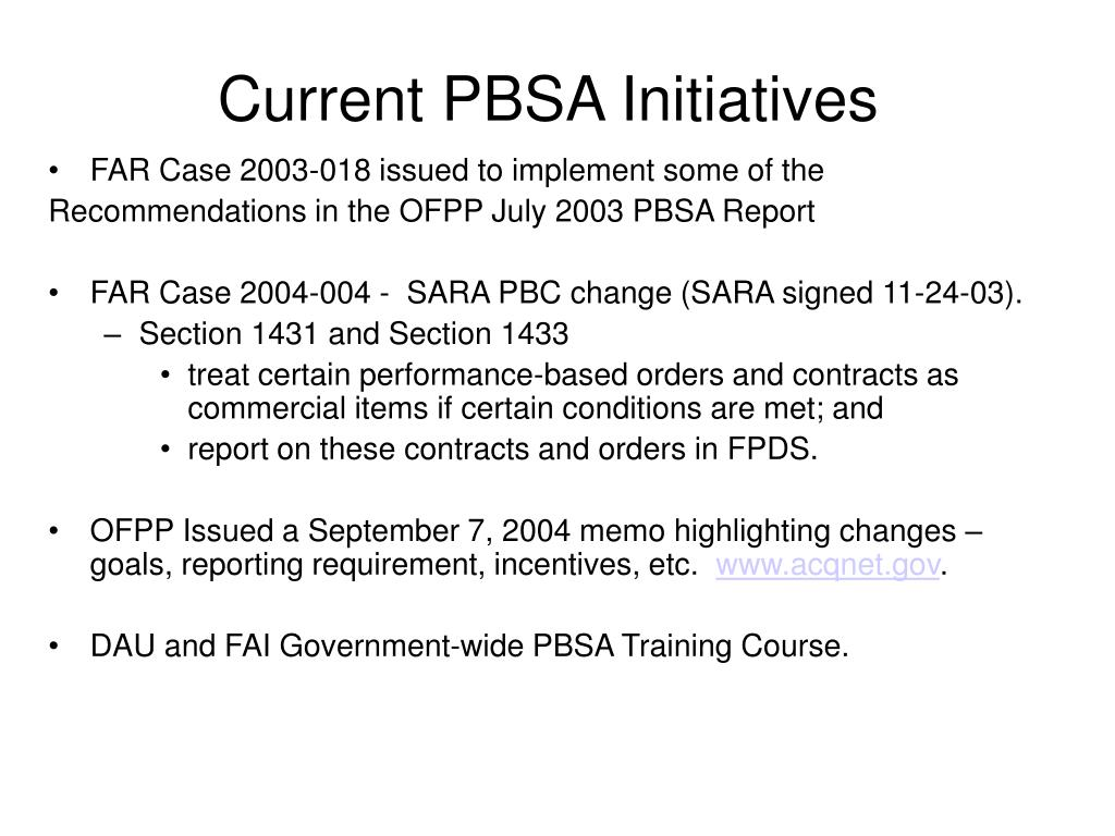 Current PBSA Initiatives