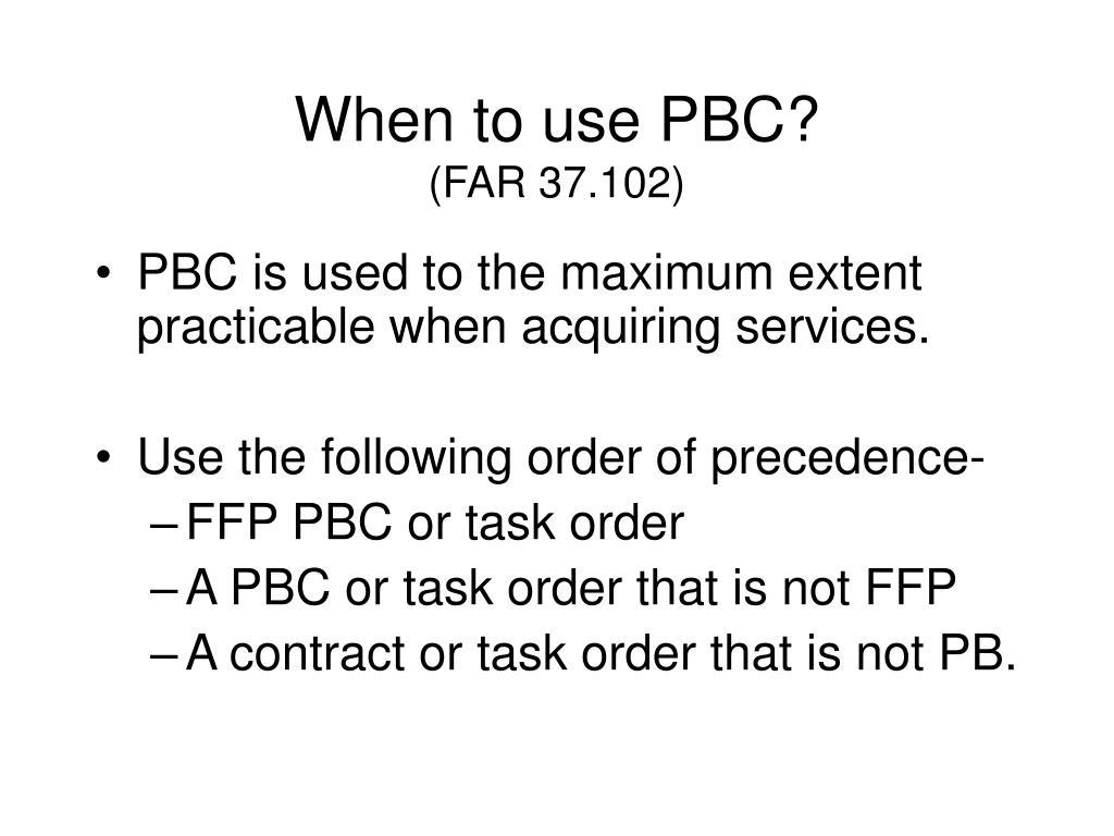 When to use PBC?