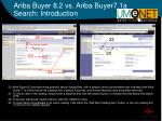 ariba buyer 8 2 vs ariba buyer7 1a search introduction