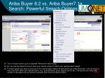 ariba buyer 8 2 vs ariba buyer7 1a search powerful search options