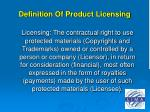definition of product licensing