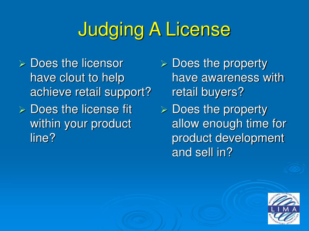 Does the licensor have clout to help achieve retail support?