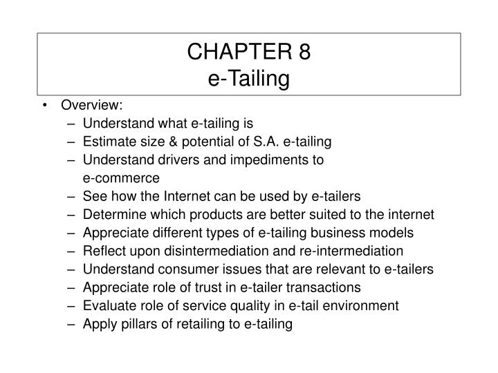 Chapter 8 e tailing