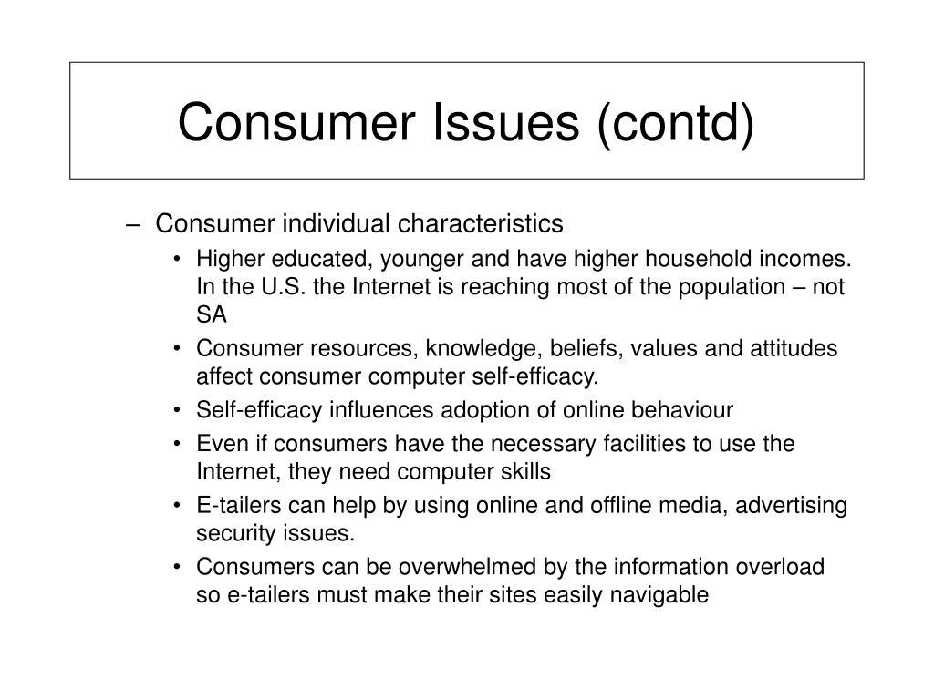 Consumer Issues (contd)