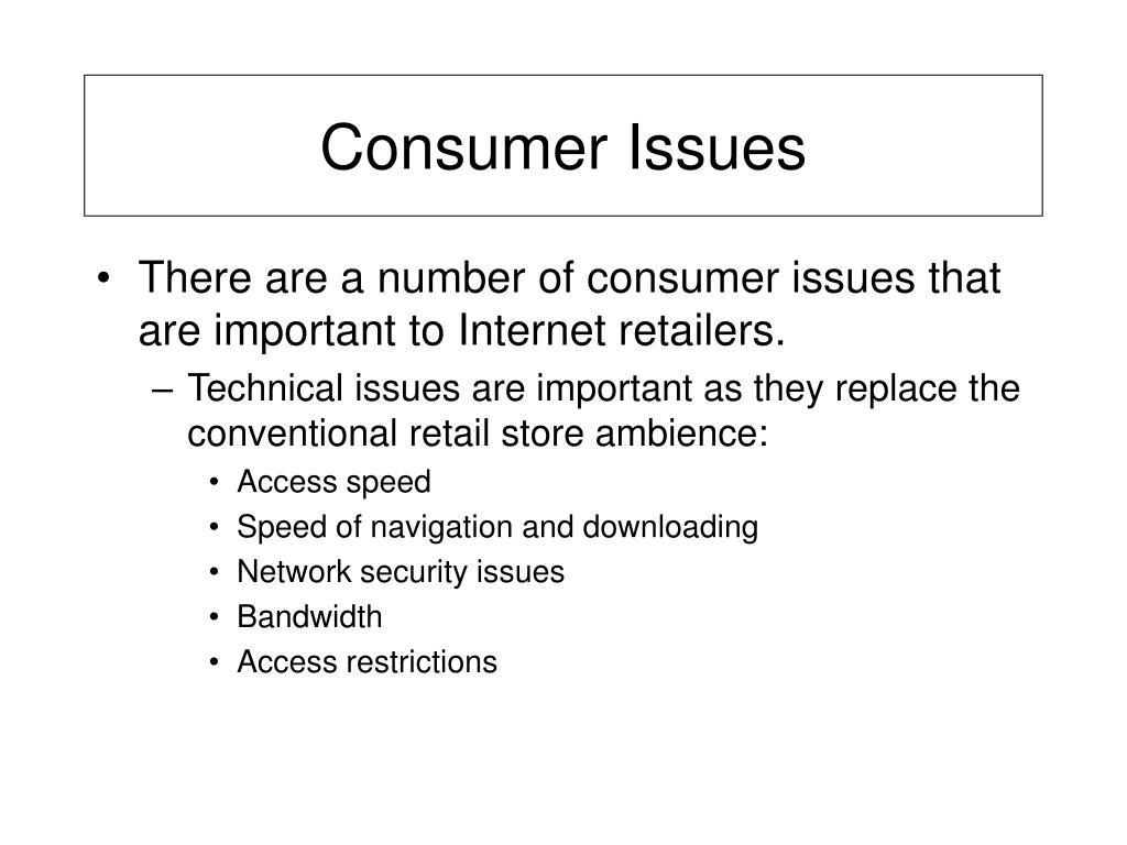 Consumer Issues