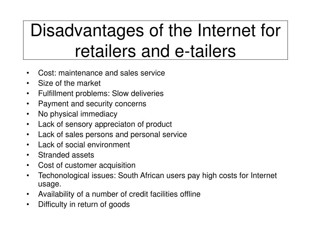 Disadvantages of the Internet for retailers and e-tailers